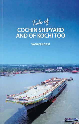 The book is full of interesting and less-known anecdotes about the Cochin Shipyard and the city. / The Hindu